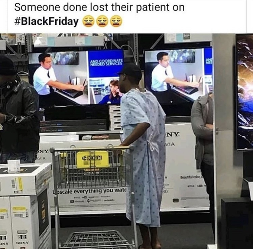 Black Friday in hospital gown