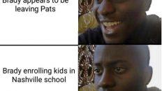 Brady appears to be leaving Pats, Brady enrolling kids in Nashville school meme