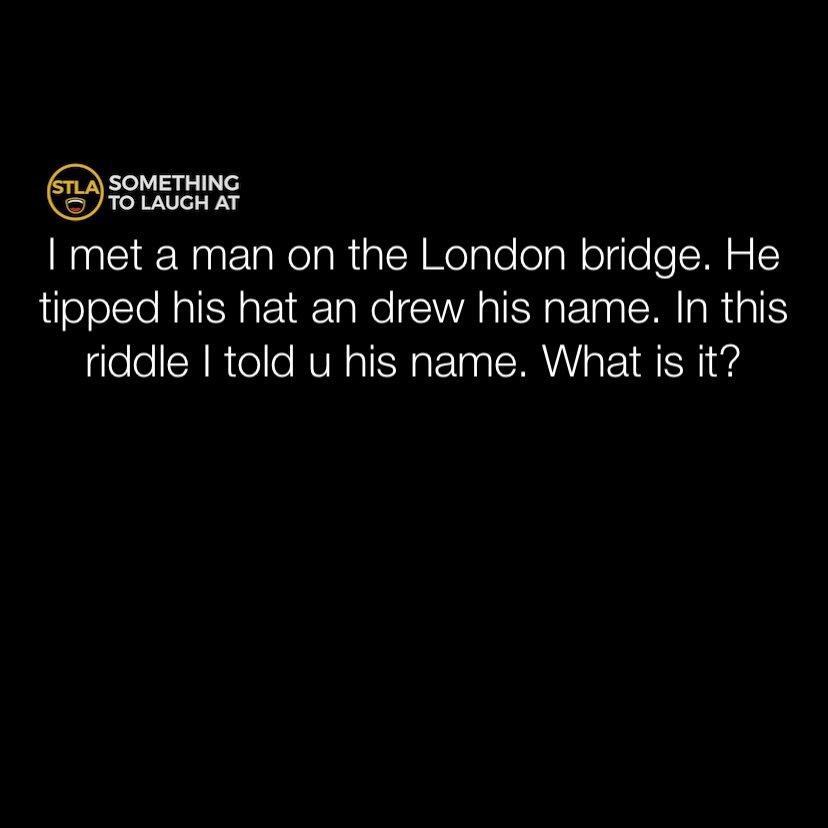 I met a man on the London Bridge riddle