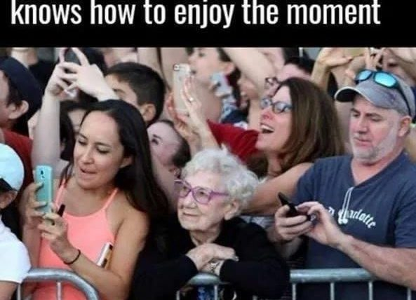 This lady is from a generation that knows how to enjoy the moment