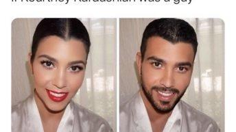 If Kourtney Kardashian was a guy