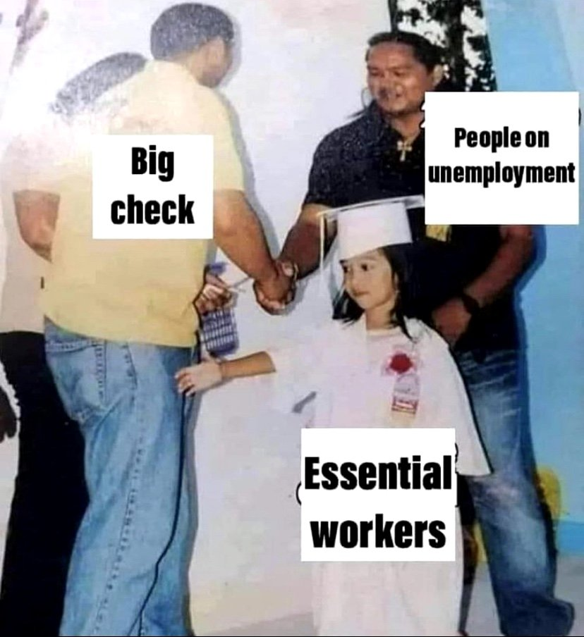 Big check vs people on unemployment vs essential workers meme