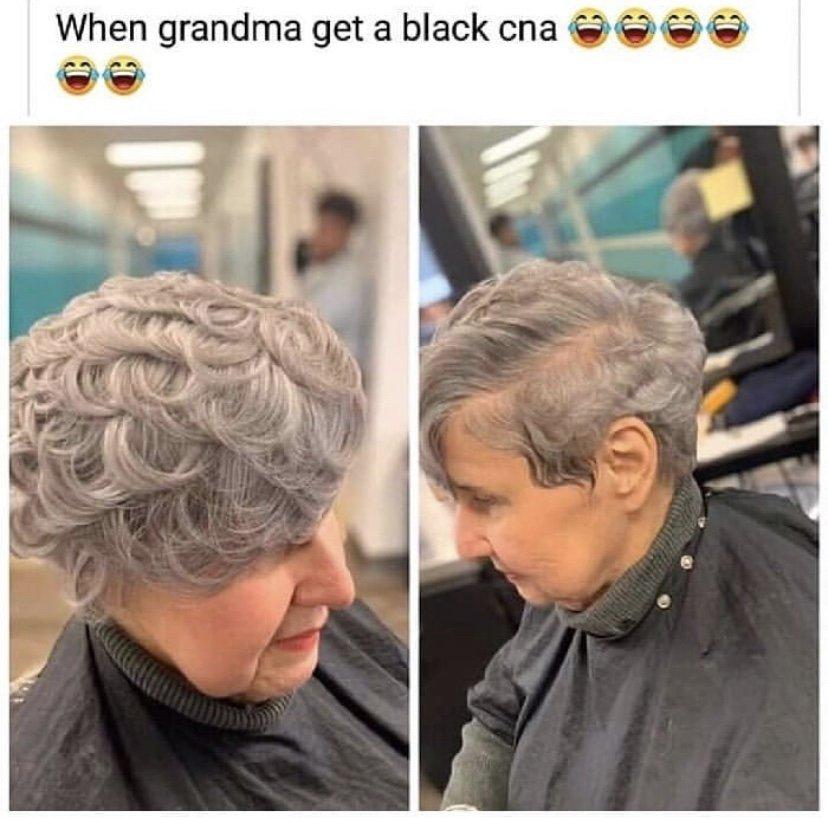 When grandma get a black CNA meme