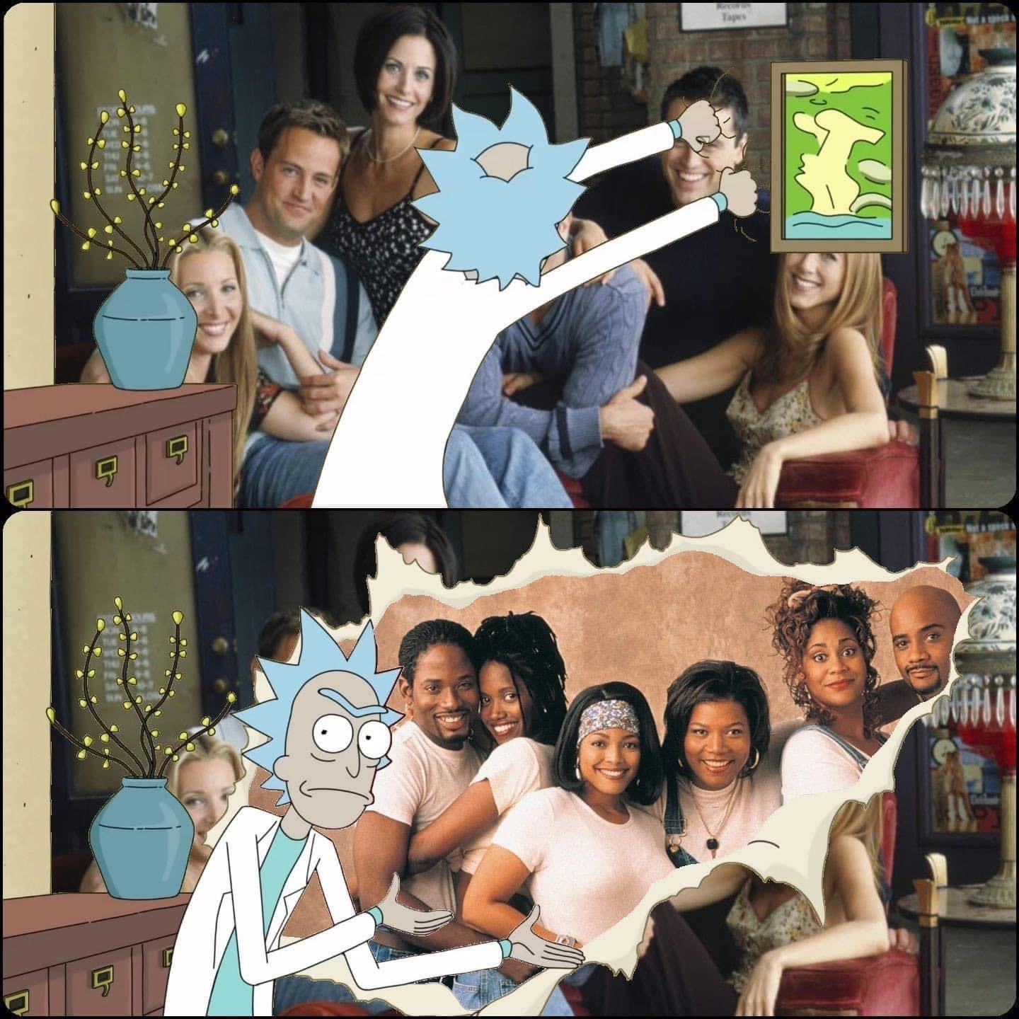 Living Single is better than Friends Rick and Morty meme