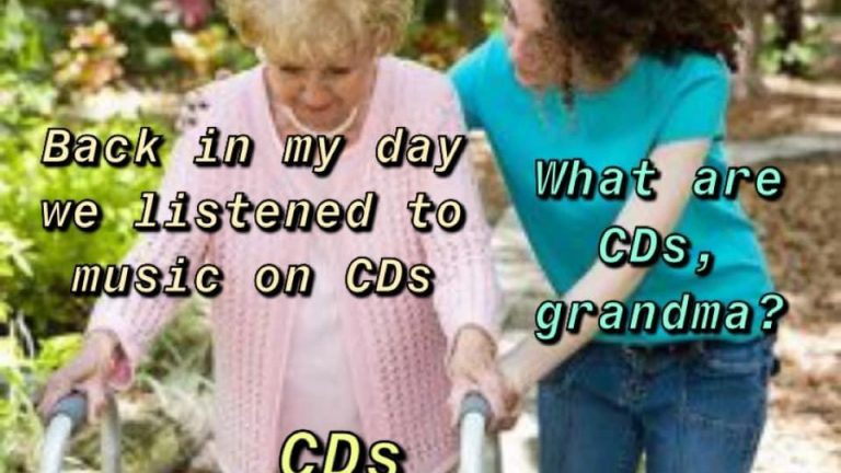 Back in my day we listened to music on CDs meme