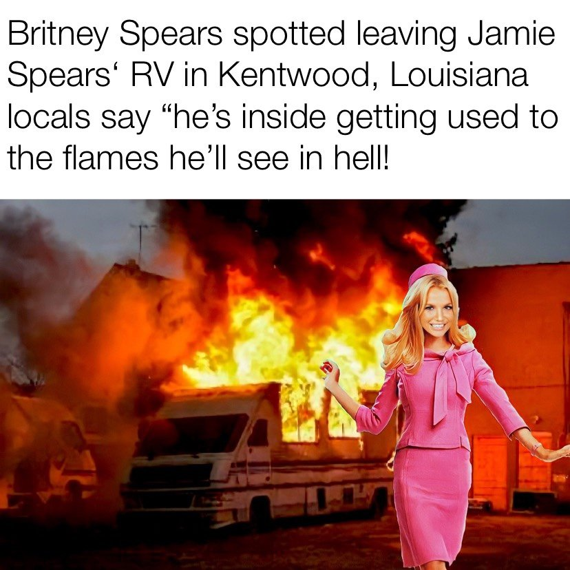 Britney Spears spotted leaving Jamie Spears' RV in Kentwood, LA locals say he's inside getting used to the flames he'll see in hail meme