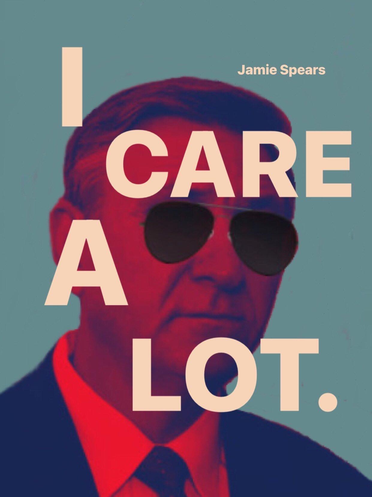 I care a lot Jamie Spears meme
