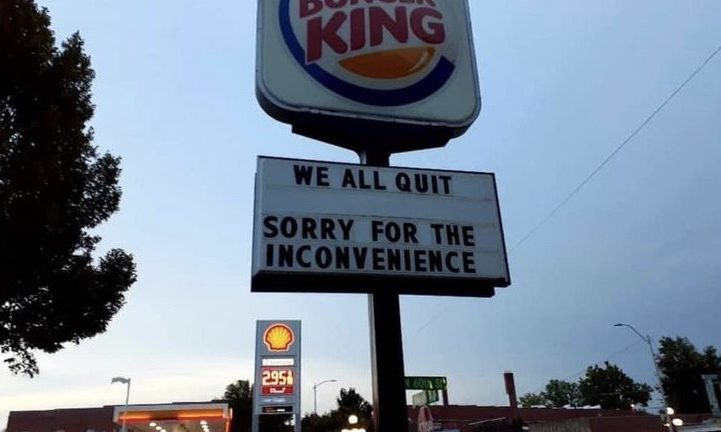 We all quit Burger King workers sign