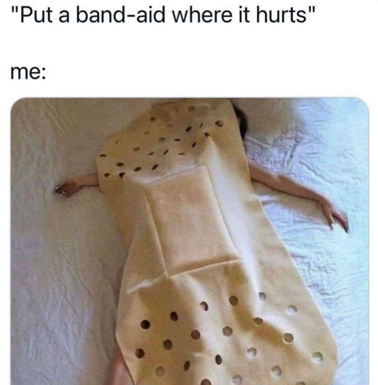 Put a band-aid where it hurts meme