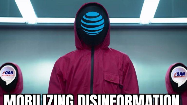 AT&T mobilizing disinformation meme