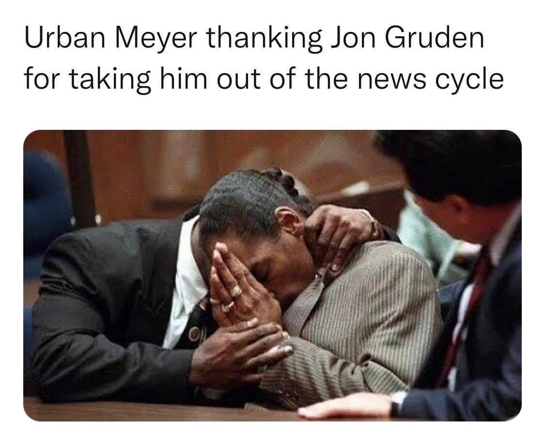 Urban Meyer thanking Jon Gruden for taking him out of the news cycle meme
